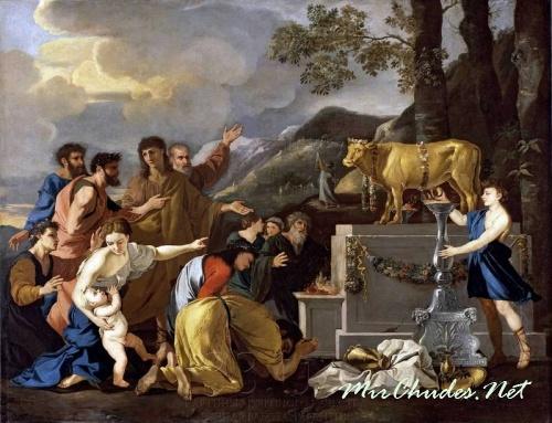 Поклоняющихся золотому тельцу Моисей казнил без суда и следствия! (Поклонение золотому тельцу XVI-XVII вв. Сан-Франциско. Музей изящных искусств)